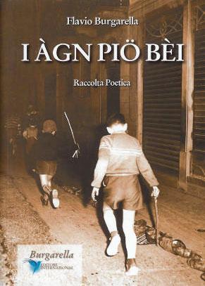 I àgn piö bèi di Flavio Burgarella