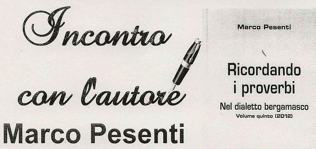"""Marco Pesenti presenta """"Ricordando i proverbi"""""""