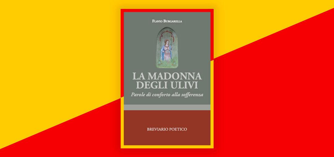 La Madonna degli ulivi di Flavio Burgarella