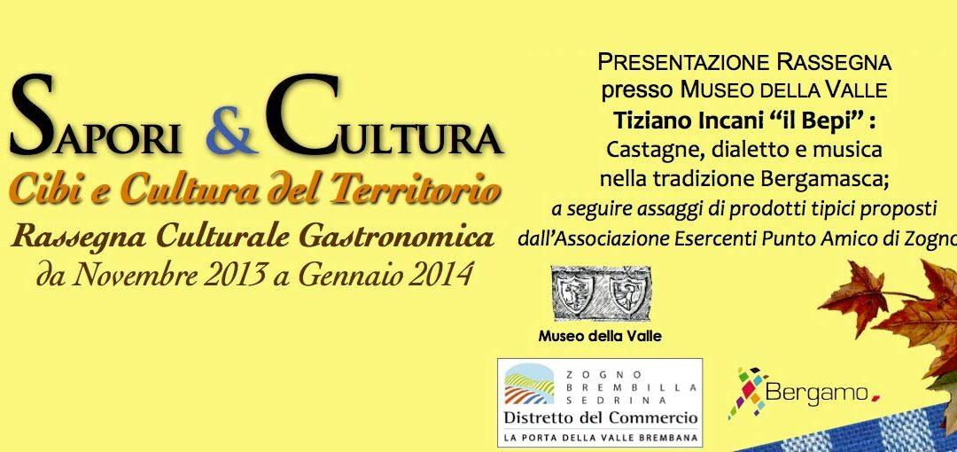 Sapori & Cultura 2013 – Associazione Castanicoltori Orobici