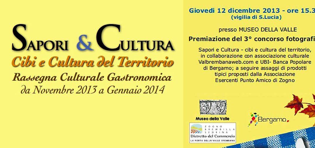 Sapori&Cultura 2013 Premiazione 3° Concorso Fotografico