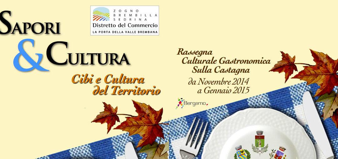 Sapori e Cultura 2014 - Presentazione il 7 Novembre con Luciano Ravasio