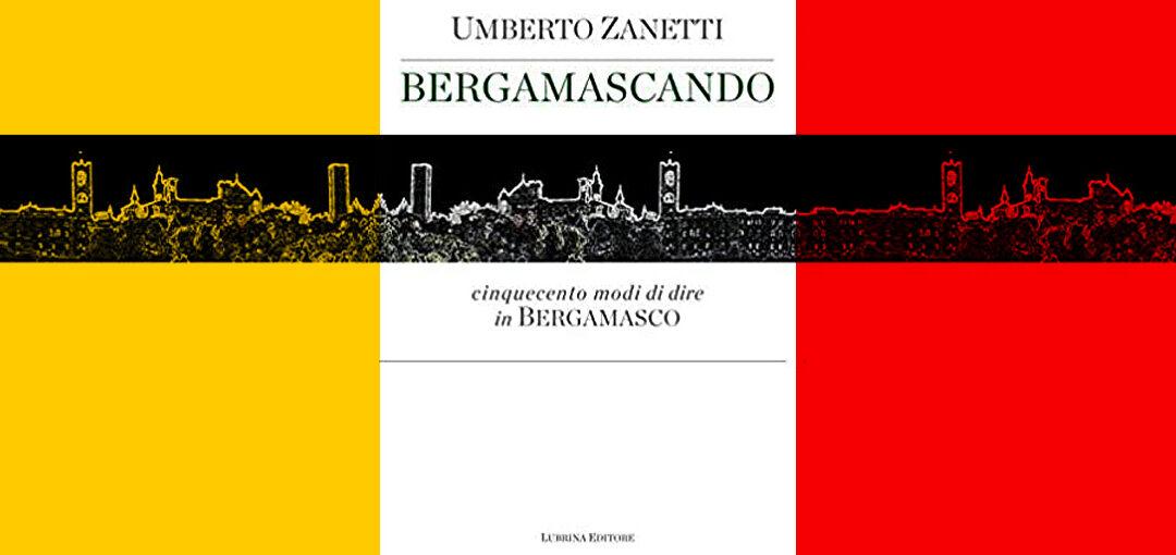 BERGAMASCANDO Umberto Zanetti COVER