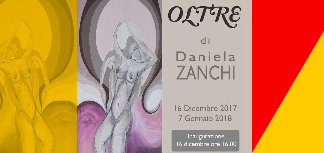 OLTRE \ Mostra di pittura di Daniela Zanchi