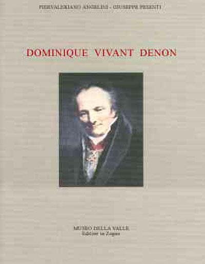 Museo della Valle Zogno Bergamo Dominique Vivant Denon 400X516