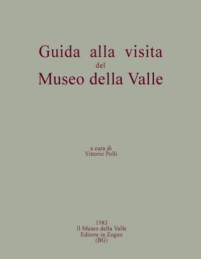 Museo della Valle Zogno Bergamo Guida alla visita del museo della valle.jpg 400X516