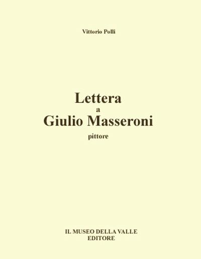 Museo della Valle - Zogno Bergamo -Lettera a Giulio Masseroni pittore