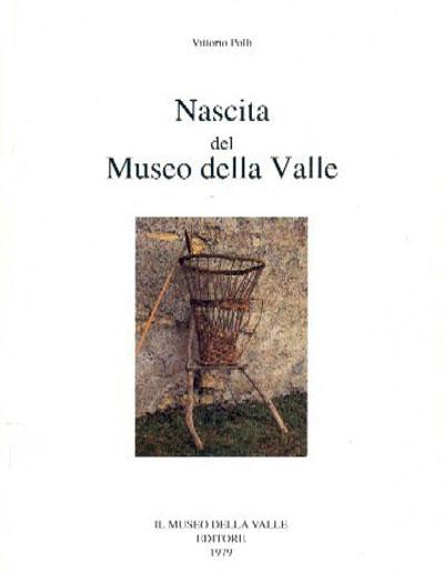Museo della Valle - Zogno Bergamo - Nascita del Museo della valle