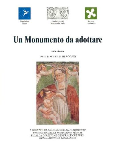 Museo della Valle - Zogno Bergamo - Un monumento da adottare