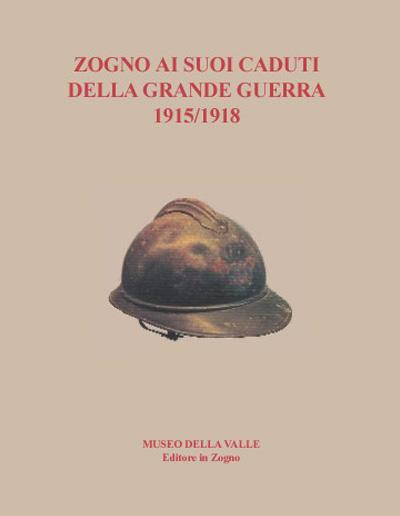Museo della Valle - Zogno Bergamo - Zogno ai suoi caduti della grande guerra 1915-1918