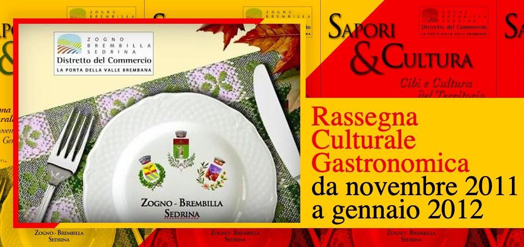 Rassegna Culturale Gastronomicad da novembre 2011 a gennaio 2012 - COVER