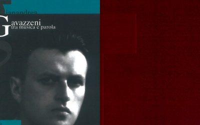 Riedizione del libro I luoghi di Gianandrea Gavazzeni, tra musica e parola di Mimma Forlani